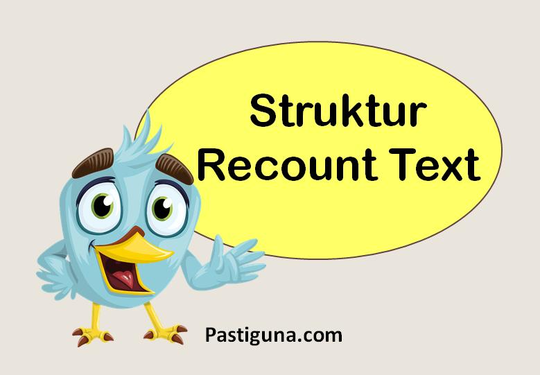 Struktur Recount Text