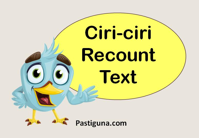 ciri-ciri recount text