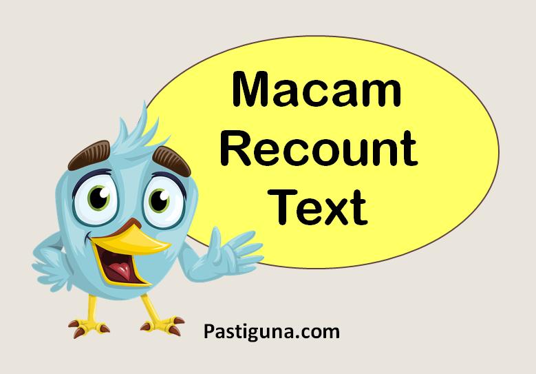 macam-macam recount text