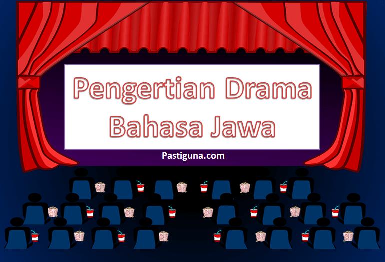 pengertian drama dalam bahasa jawa
