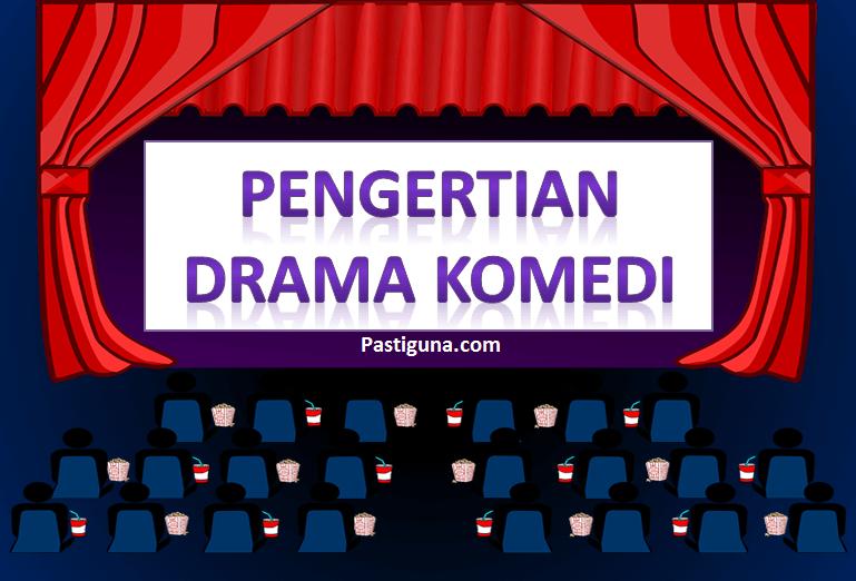 pengertian drama komedi