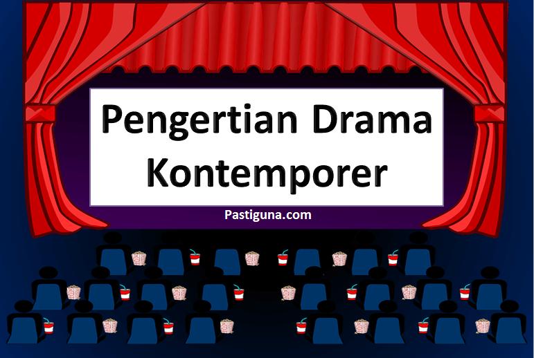 pengertian drama kontemporer