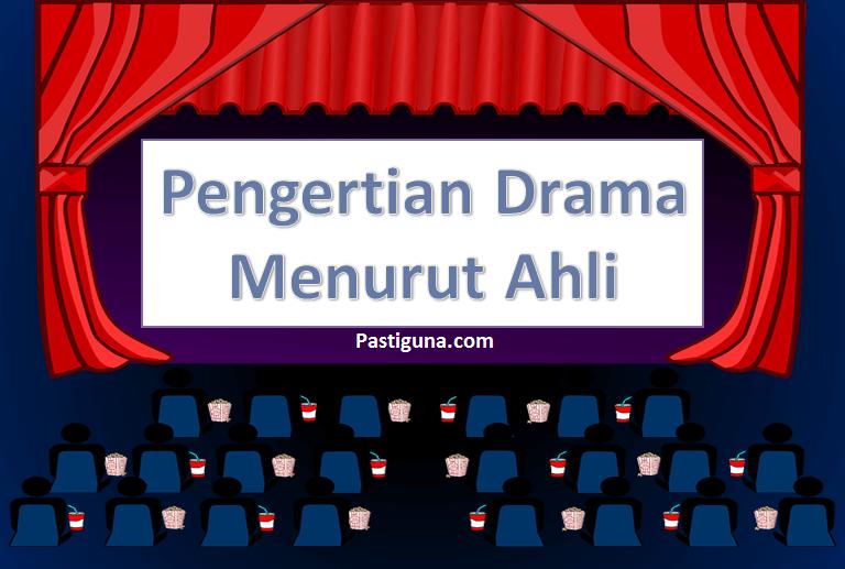 pengertian drama menurut para ahli