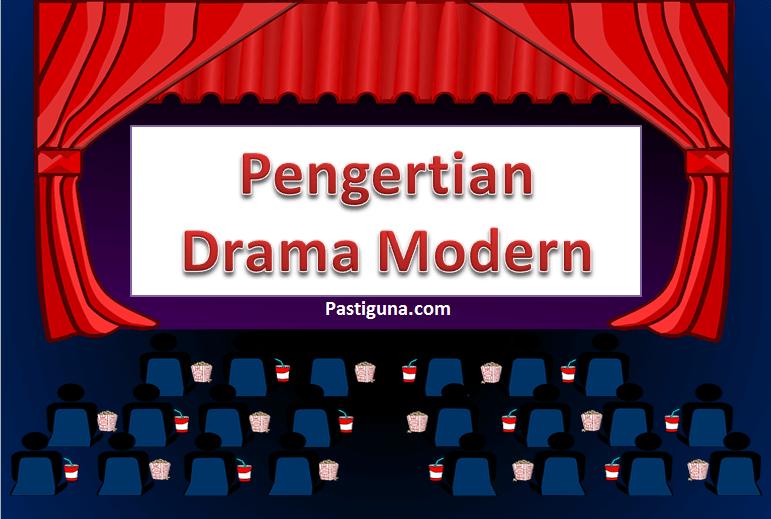 pengertian drama modern