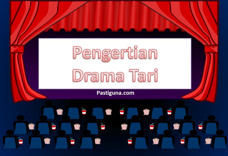 pengertian drama tari