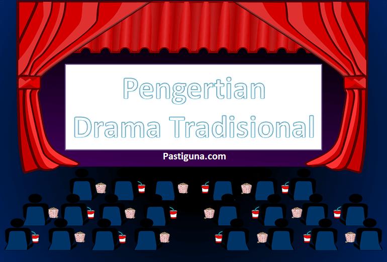 pengertian drama tradisional