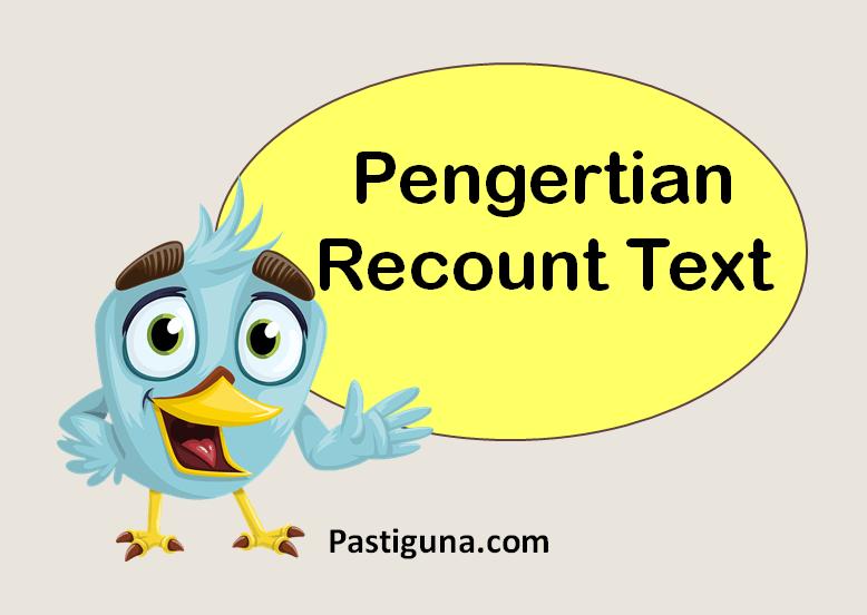 pengertian recount text