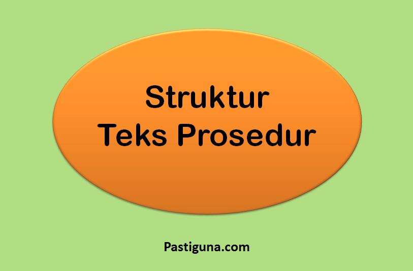 struktur teks prosedur