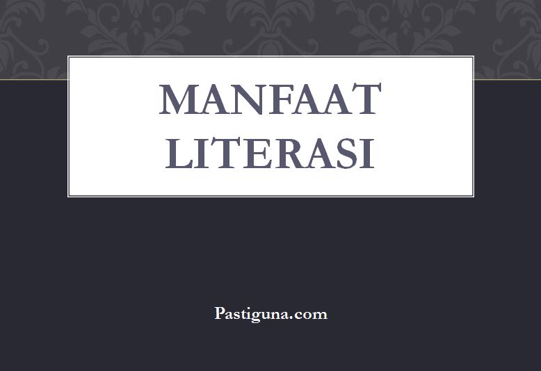 manfaat literasi