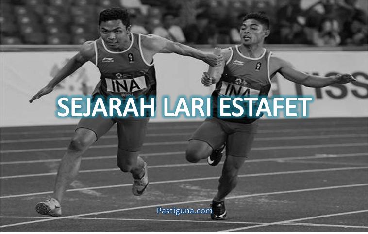 sejarah lari estafet lengkap