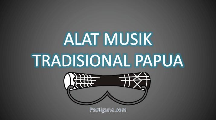 alat musik tradisional papua