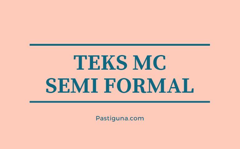 teks mc semi formal
