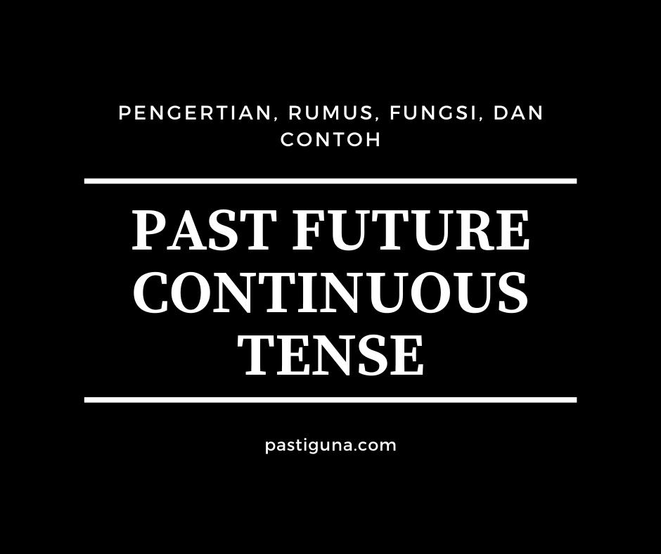 Past Future Continuous Tense